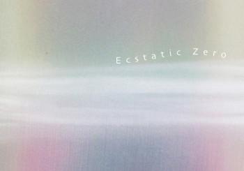 Ecstatic Zero  – Tokyo – Sidd Murray-Clark Exhibition 2016