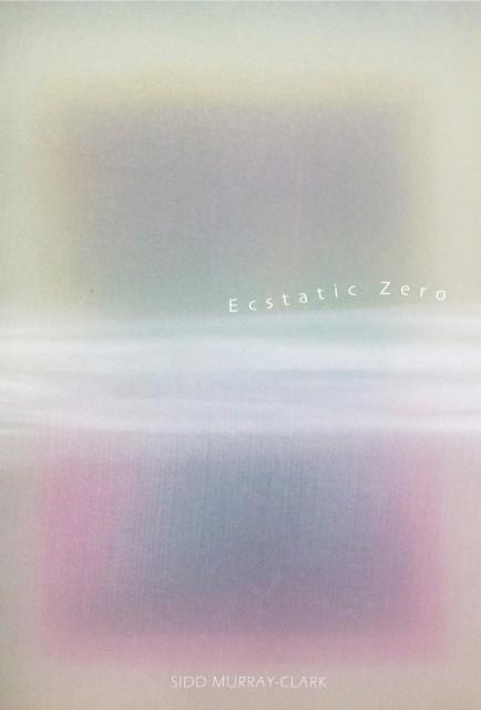 Ecstatic Zero  - Tokyo - Sidd Murray-Clark Exhibition 2016