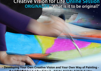 """ORIGINALITY  """"What is it to be original?""""<br/>Creative Vision for Life Online Session"""
