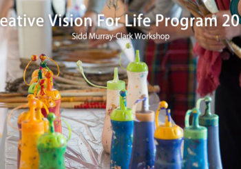Creative Vision For Life Program 2019<br/>Sidd Murray-Clark Workshop