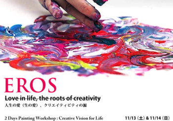 EROS – 2 Days Painting Workshop : Creative Vision for Life